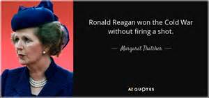 who won the war margaret thatcher quote ronald won the cold war