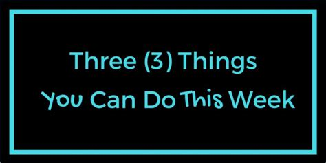 markhowelllive com 3 things you can do this week to