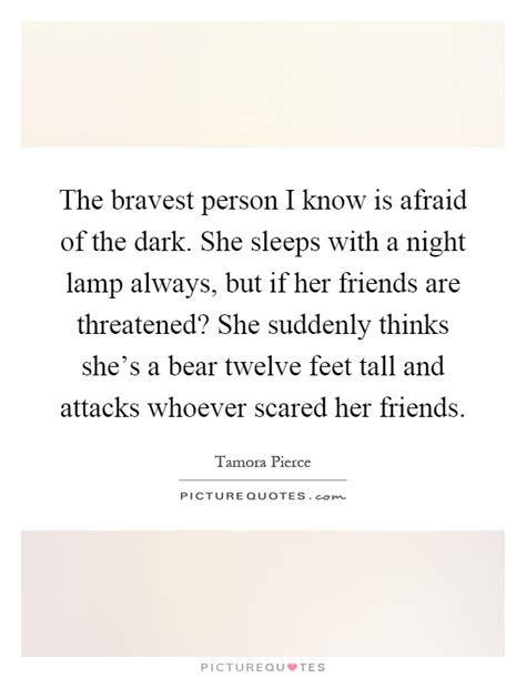 night light for afraid of the dark the bravest person i know is afraid of the dark she