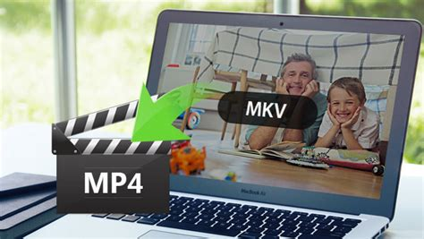 best free mkv to mp4 converter 5 best free converters on how to convert mkv to mp4 for