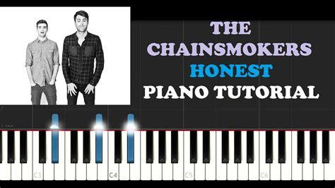 tutorial piano honesty the chainsmokers honest piano tutorial youtube