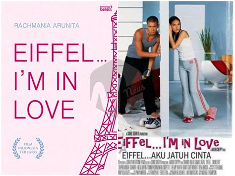 film eiffel in my love berikut film adaptasi novel romantis yang paling bikin baper
