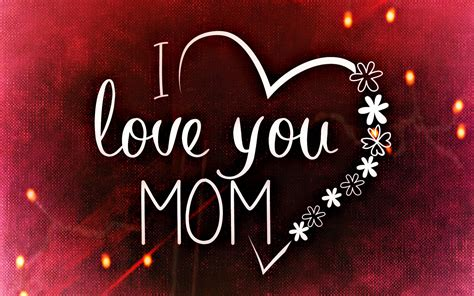 images of love u mom i love you mom hd wallpaper hd desktop background