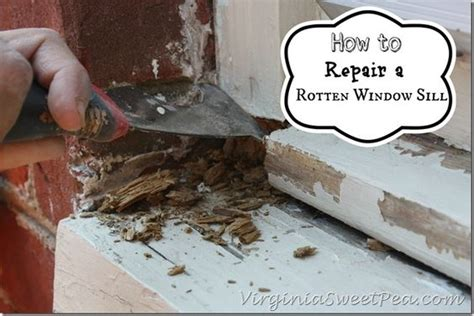 Rotten Window Sill Replacement Cost How To Repair A Rotten Window Sill Sweet Peas This