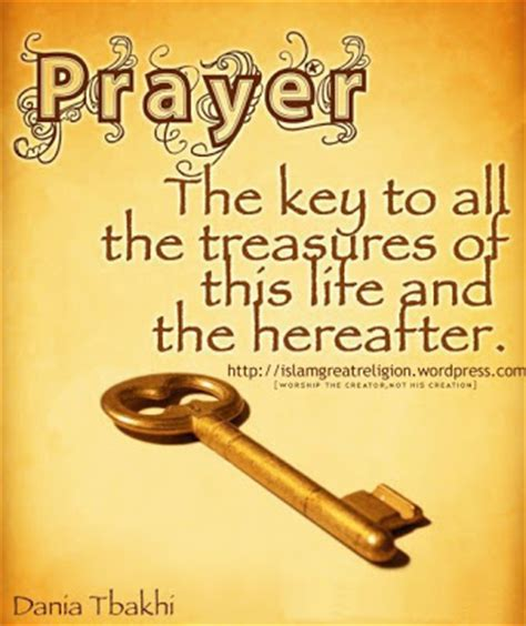 Islamic Quote 1 Tx prayer the key to all the treasures your title