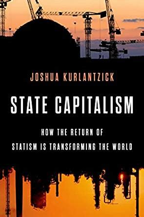 democracy inc books state capitalism how the return of statism is