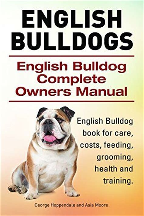 bulldog puppy care 17 best ideas about bulldog care on bulldogs bulldog puppies and
