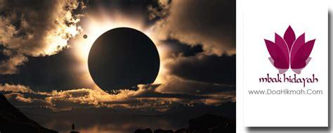tutorial sholat gerhana matahari youtube doa gerhana matahari amalan dan tata cara sholat gerhana