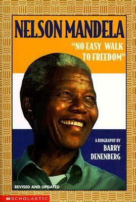 nelson mandela biography by barry denenberg summary nelson mandela barry denenberg 9780590441544