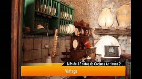 de  fotos de cocinas antiguas  te van  encantar youtube