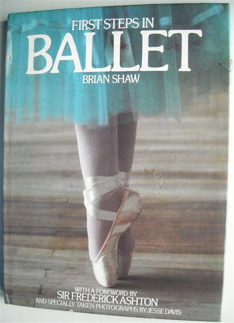 libro ballerina libro primeros pasos en ballet por brian shaw a 241 o 1979 450 00 en mercado libre