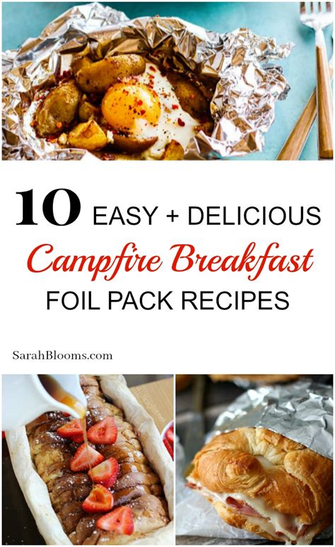 10 easy delicious cfire breakfast foil packet recipes