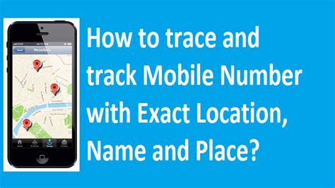 trace mobile number how to trace and track mobile number with exact name