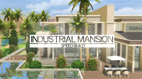 The Sims 4   Speed Build   Industrial Mansion   YouTube