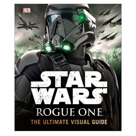 entertainment weekly the ultimate guide to wars updated revised inside the last jedi books wars rogue one the ultimate visual guide hardcover