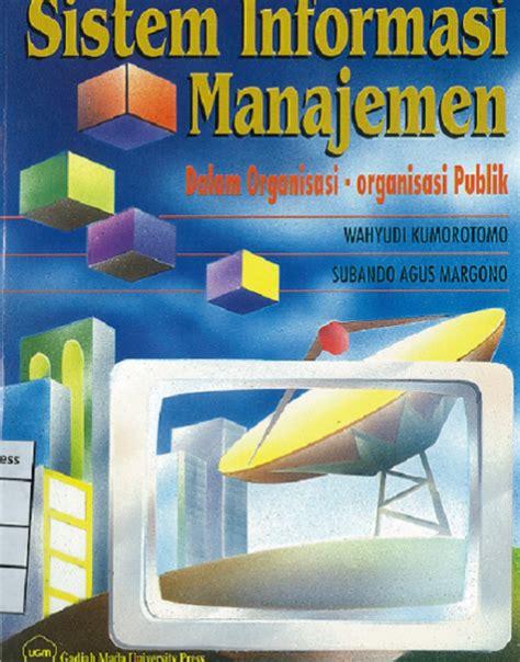 Buku Sistem Informasi Ekonomi sistem informasi manajemen dalam organisasi organisasi
