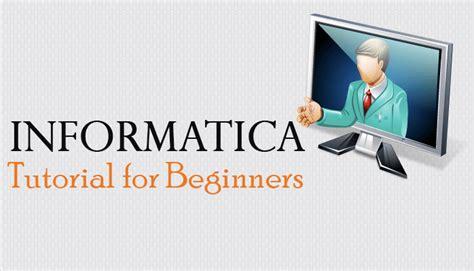 qlikview tutorial for beginners informatica tutorial for beginners informatica video