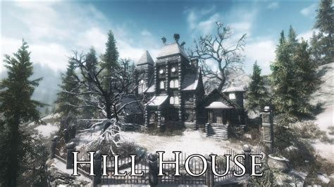 skyrim where to buy houses tes v skyrim mods hill house youtube