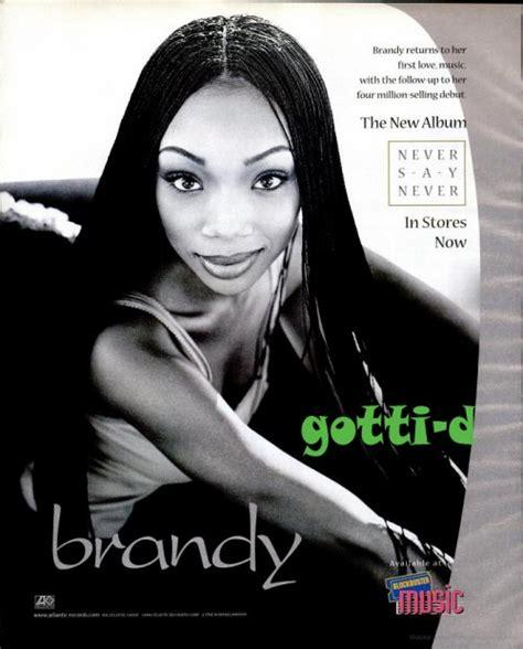 brandy never say never album brandy never say never gotti d