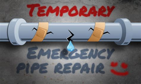 How to Temporarily Fix a Broken Pipe