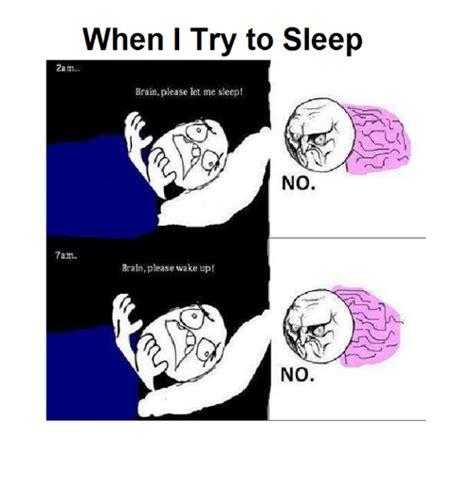 Trying To Sleep Meme - 25 best memes about brain brain memes