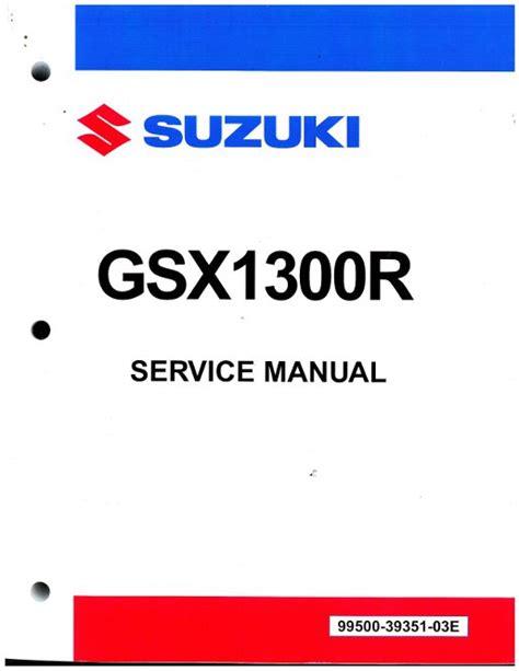 Suzuki Hayabusa Service Manual 2008 2016 Suzuki Gsx1300r Hayabusa Motorcycle Service Manual