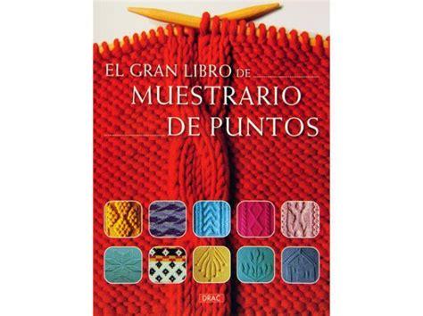 el gran libro de muestrario de puntos tricotplus el gran libro de quot muestrario de puntos quot editorial el drac mercer 237 a creativa