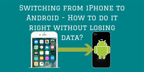 how to transfer from android to iphone without computer switching from iphone to android easily transfer iphone data to android