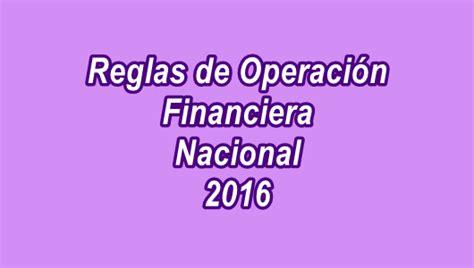 reglas de operacion para el programa prospera 2016 reglas de operaci 243 n de los programas de financiera