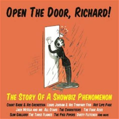 Louis Open The Door Richard by Open The Door Richard The Story Of A Showbiz