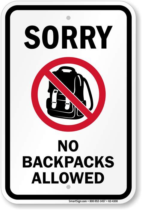 Sign Backpack sorry no backpacks allowed sign sku k2 4300