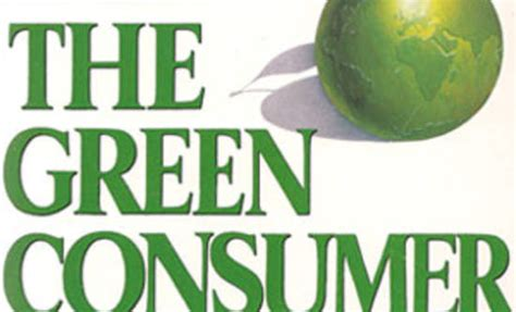 The New Green Consumer Guide by The Green Consumer 1990 2010 Greenbiz