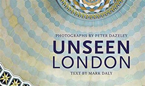unseen london new edition photography books at the works book review unseen london by mark daly and peter dazely books entertainment express co uk