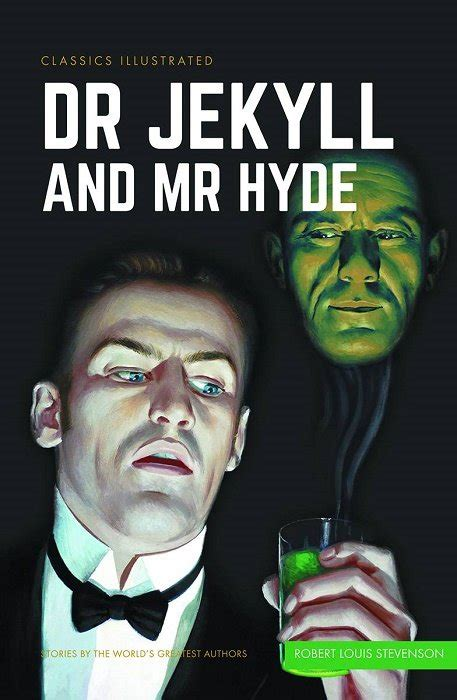 strange of dr jekyll and mr hyde classics illustrated the strange of dr jekyll and