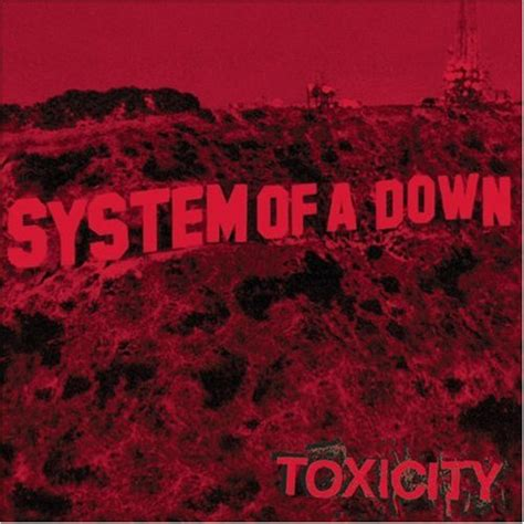 system of a down toxicity album system of a down download toxicity limited edition