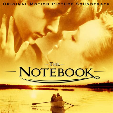 the lake house music soundtrack the notebook original motion picture soundtrack