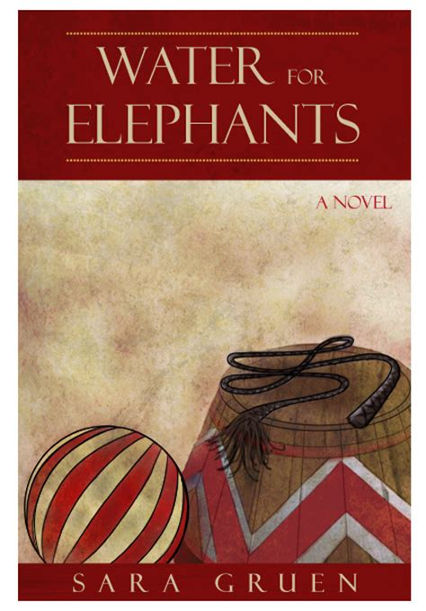water for elephants a novel water for elephants book cover yore designs