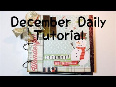 scrapbooking tutorial deutsch diy scrapbook december daily tutorial deutsch youtube