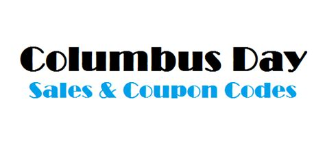 columbus day sales coupon codes 2012 for savings