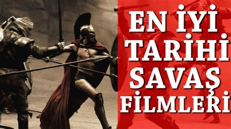best ancient war movies en iyi tarihi savaş filmleri best ancient war movies