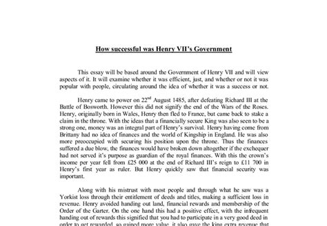 Government And Politics A Level Essays by This Essay Will Be Based Around The Government Of Henry Vii And Will View Aspects Of It It Will
