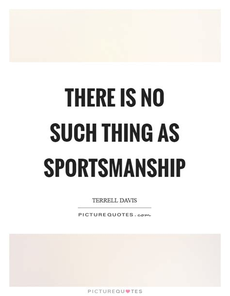 There Is No Such Thing As Detoxing by There Is No Such Thing As Sportsmanship Picture Quotes