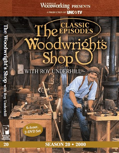 popular woodworking dvd roy underhill woodworking tutorials lessons dvds