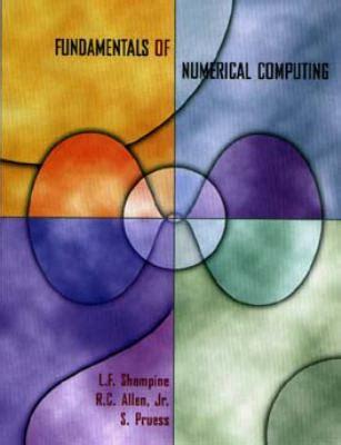 fundamentals of numerical computation books fundamentals of numerical computing by shine