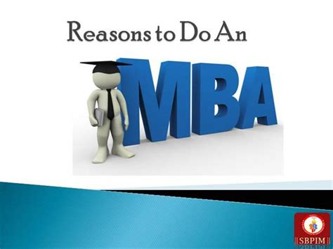 Do An Mba by Reasons To Do An Mba Authorstream