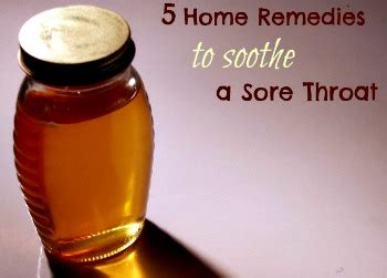 Home Remedies For A Sore Throat by 5 Home Remedies For A Sore Throat Herbs And Oils Hub