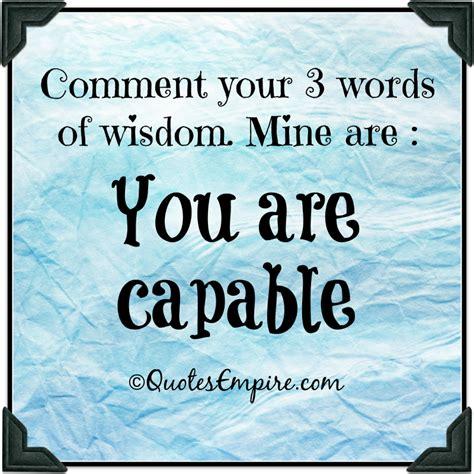 Words Of Wisdom Words Of Wisdom Quotes Www Pixshark Images
