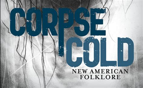 corpse cold new american folklore brhel and sullivan