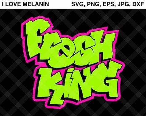 fresh king graffiti svg vector png eps jpg dxf