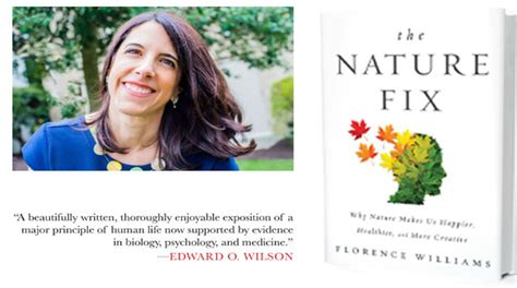 summary and analysis florence williams the nature fix why nature makes us happier healthier and more creative books event puts spotlight on the nature fix why nature makes